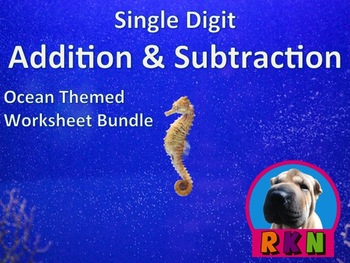 Single Digit Addition and Subtraction Worksheet Bundle - Ocean Themed (60 pages)