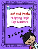 Single Digit Cut and Paste Multiplication