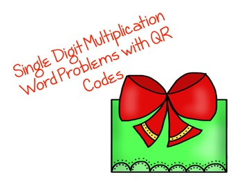 Single Digit Multiplication Word Problems with QR Codes