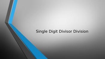 Single Divisor Long Division