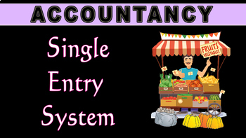 Single Entry System | Accounting | LetsTute Accountancy