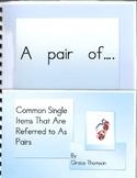 Single Items As Pairs