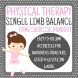 Single Limb Balance Home Exercise Program - Physical Therapy