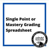 Single Point or Mastery Grading Spreadsheet