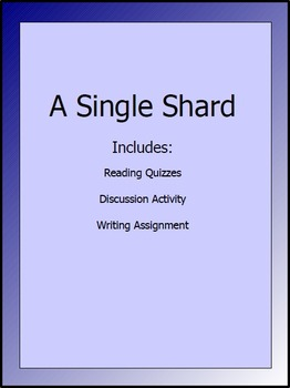 Single Shard lesson packet - reading test, activity, writing assignment