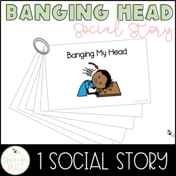 Single Social Story for Children with Autism:  Banging Head