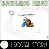 Banging Head Single Social Story