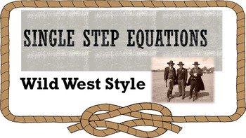 Single Step Equations, Wild West Style