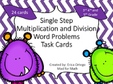 Single Step Multiplication and Division Word Problems Task