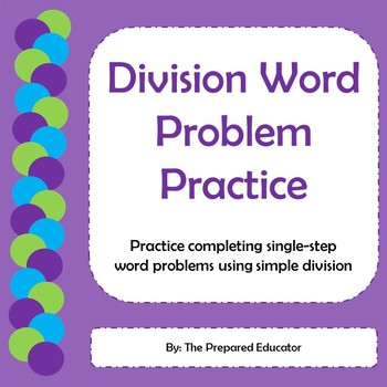 Single Step Word Problems Using Simple Division