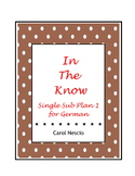 In The Know ~ Single Sub * Plan 1 for German
