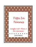 Single Sub * Plan 3 For German ~ Tops In Tennis