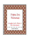 Single Sub * Plan 3 For German ~ Tops In Tennis