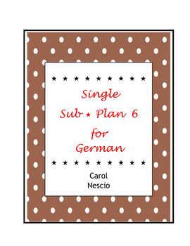 Single Sub * Plan 6 For German