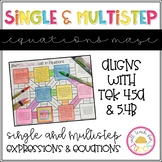 Single and Multistep Equations Maze 4.5A 5.4B