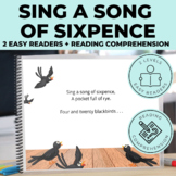 Sings a Song of Sixpence Emergent Reader + Reading Comprehension