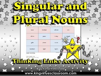 Singular Nouns and Plural Nouns Thinking Links Activity #1 - King Virtue