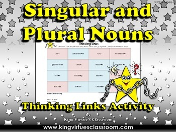 Singular Nouns and Plural Nouns Thinking Links Activity #3 - King Virtue