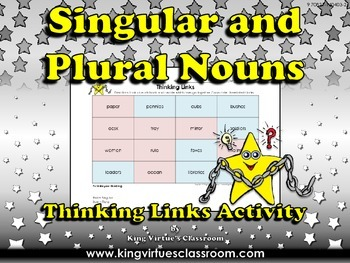 Singular Nouns and Plural Nouns Thinking Links Activity #4 - King Virtue