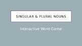 Singular & Plural Nouns Interactive Word Game