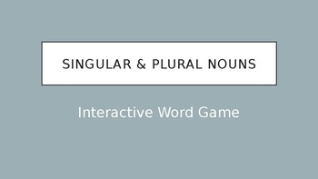 Singular & Plural Nouns Interactive Word Game