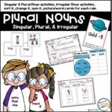 Plural Nouns Singular, Plural, and Irregular Nouns