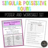 Singular Possessive Nouns Poster and Worksheet Bundle