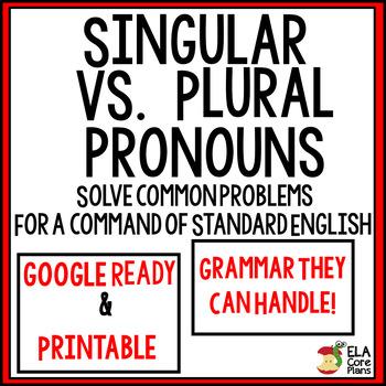 Singular Vs. Plural Pronouns ~ Teach It! ... by ELA Core Plans ...
