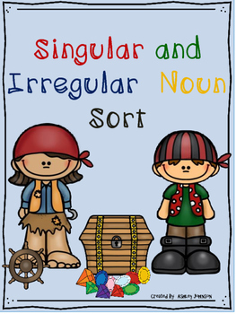Singular and Irregular Plural Noun Sorting Activity