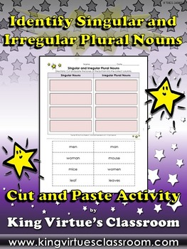 Singular and Irregular Plural Nouns Cut and Paste Activity #2 - King Virtue