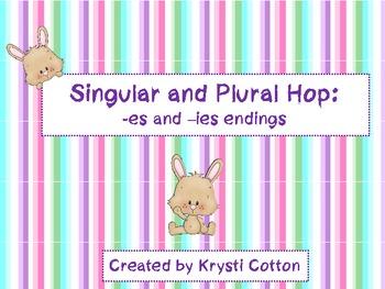 Singular and Plural Hop: -es and -ies endings