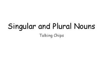 Singular and Plural Noun Practice with Talking Chips and Four Corners