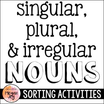 Singular and Plural Noun Sorting Activities