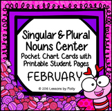 Singular and Plural Nouns Center {February}