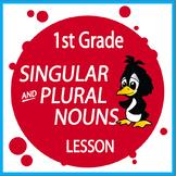 Singular and Plural Nouns – 1st Grade Grammar Practice & Lesson + ELA Poster