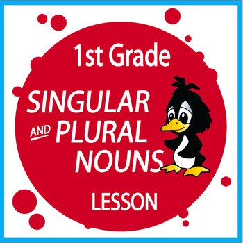 Singular and Plural Nouns – 1st Grade Grammar Practice & Lesson + ...