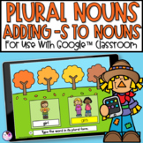 Singular and Plural Nouns | For Google™ Classroom | Distance Learning