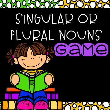 Singular and Plural Nouns Game