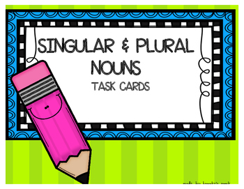 Singular and Plural Nouns Task Cards