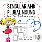 Singular and Plural Nouns for Kindergarten and Little Learners!