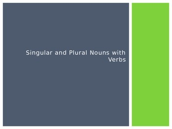 Singular and Plural Nouns with Verbs