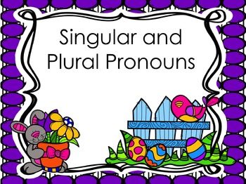 Singular and Plural Pronoun PowerPoint