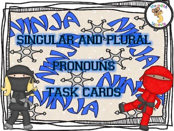Singular and Plural Pronoun Task Cards