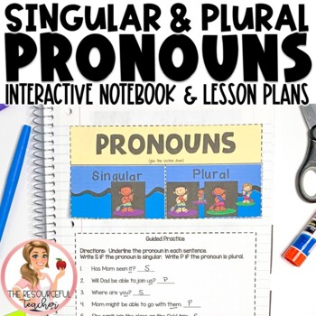 Singular and Plural Pronouns Interactive Notebook and Activities