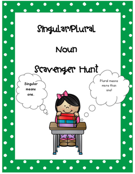 Singular and Plural (s and es) Noun Scavenger Hunt