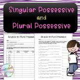No-Prep Singular Possessive or Plural Possessive Nouns