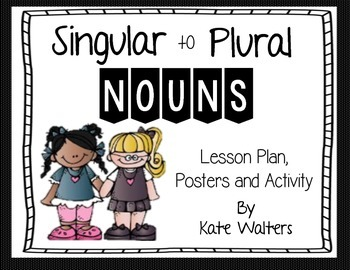 Singular to Plural Noun Activity and Posters