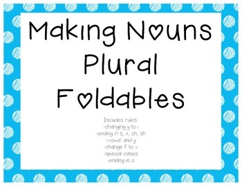 Singular to Plural Nouns Foldables