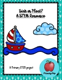 Sink or Float - A Primary STEM Resource