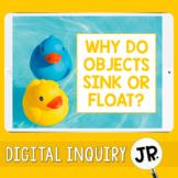 Sink or Float Digital Inquiry Jr.  |   3rd Grade.  | Dista